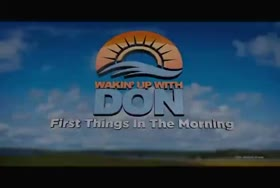Wakin Up With Don 07-23-2014
