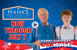 Hank's Fine Furniture  Happy Birthday USA !