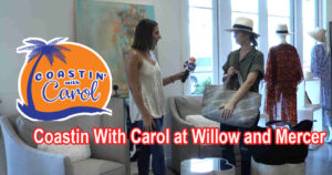 Coastin With Carol at Willow and Mercer