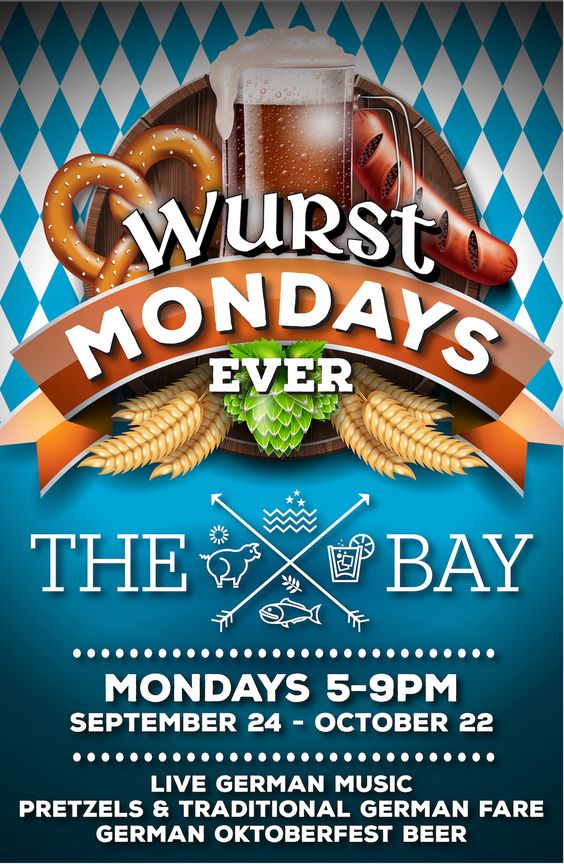 Wurst Mondays Ever at The Bay