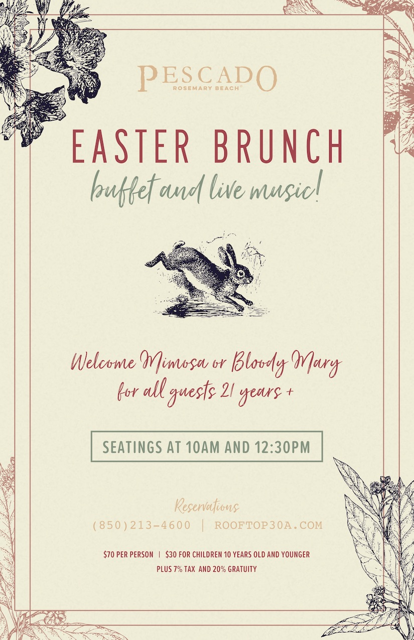 Pescado in Rosemary Beach Offering an Exquisite Easter Brunch