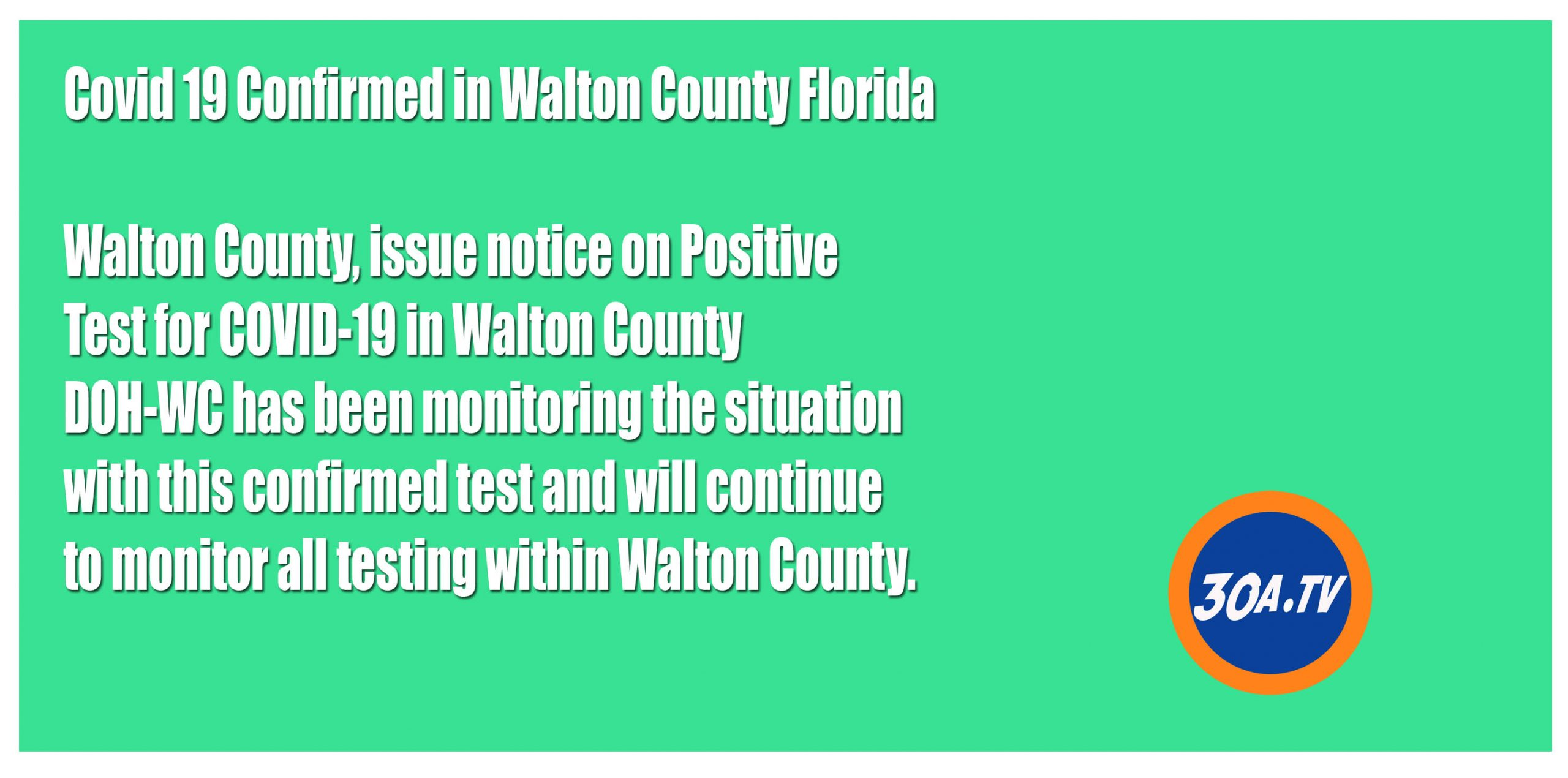 Positive Test for COVID-19 in Walton County