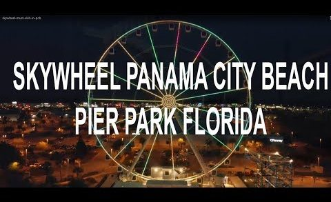 SkyWheel Panama City Beach  reopening June 3