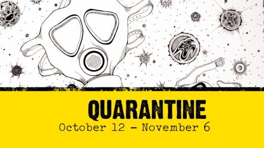 GCSC presents Quarantine