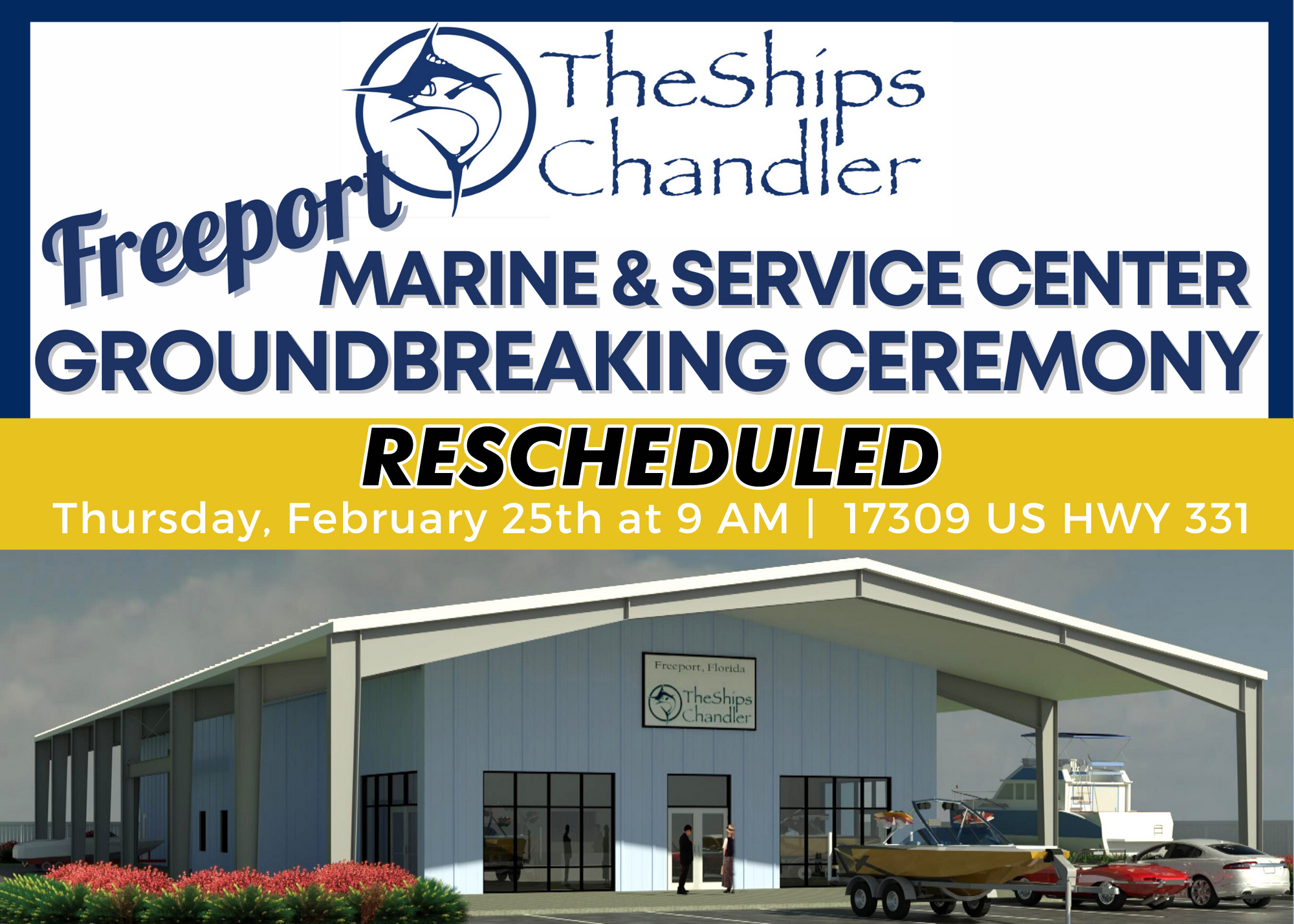The Ships Chandler Reschedules Freeport Groundbreaking to Thursday, February 25Due to Inclement Weather