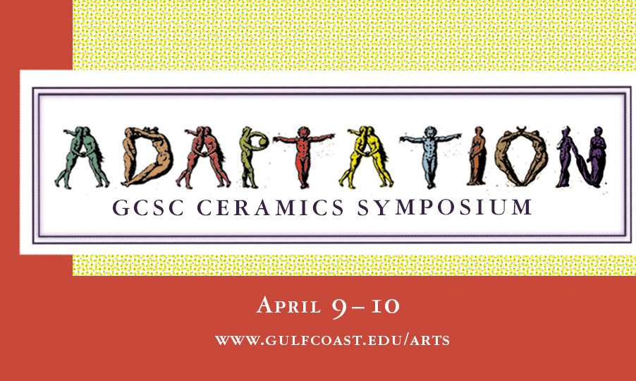 GCSC Annual Ceramics Symposium: Adaptation