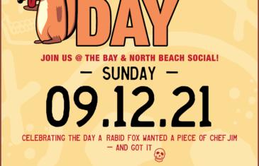 Celebrate Rabid Fox Day at The Bay and North Beach Social