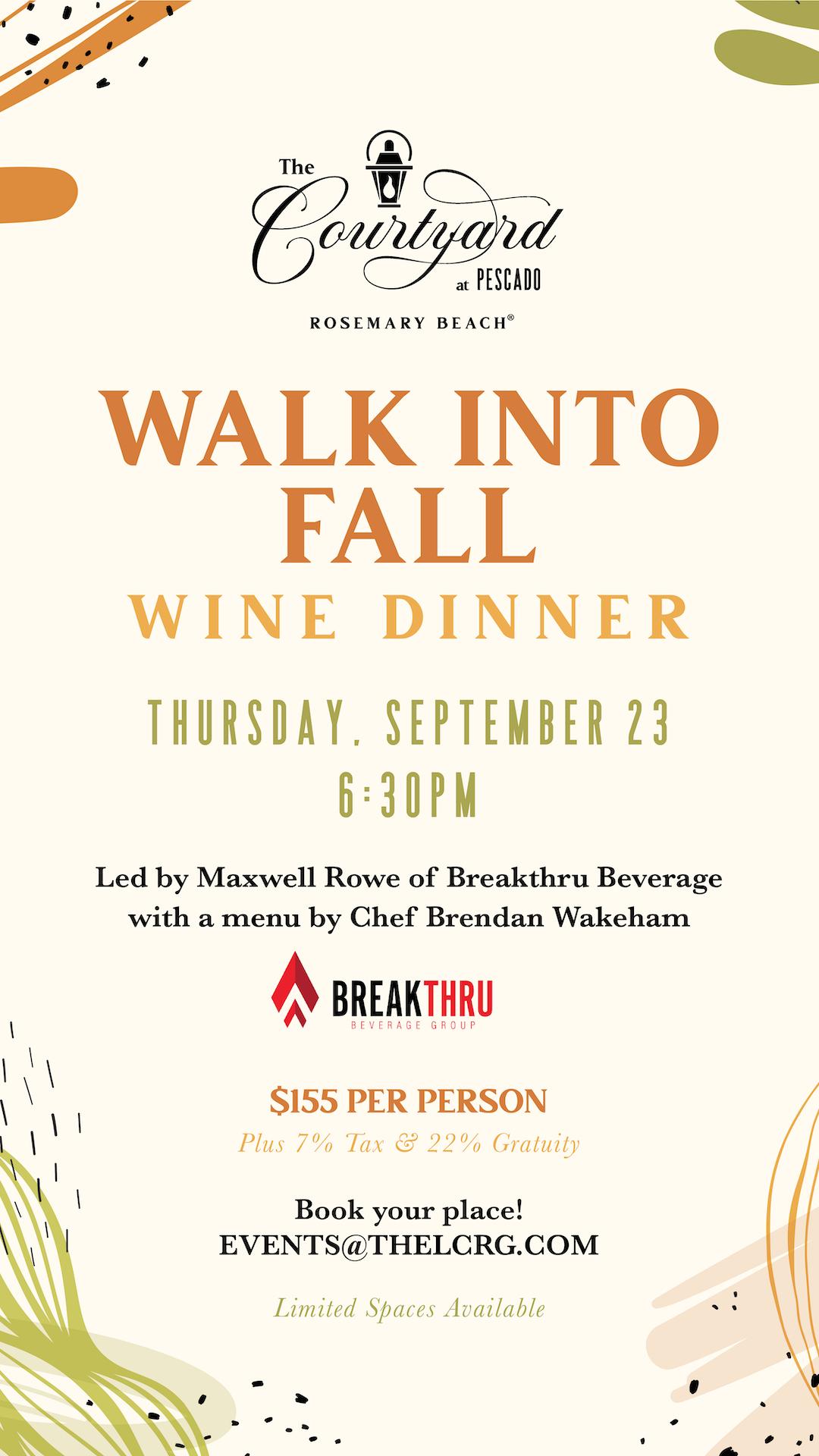 Walk into Fall Wine Dinner Led by Maxwell Rowe of Breakthru Beverage