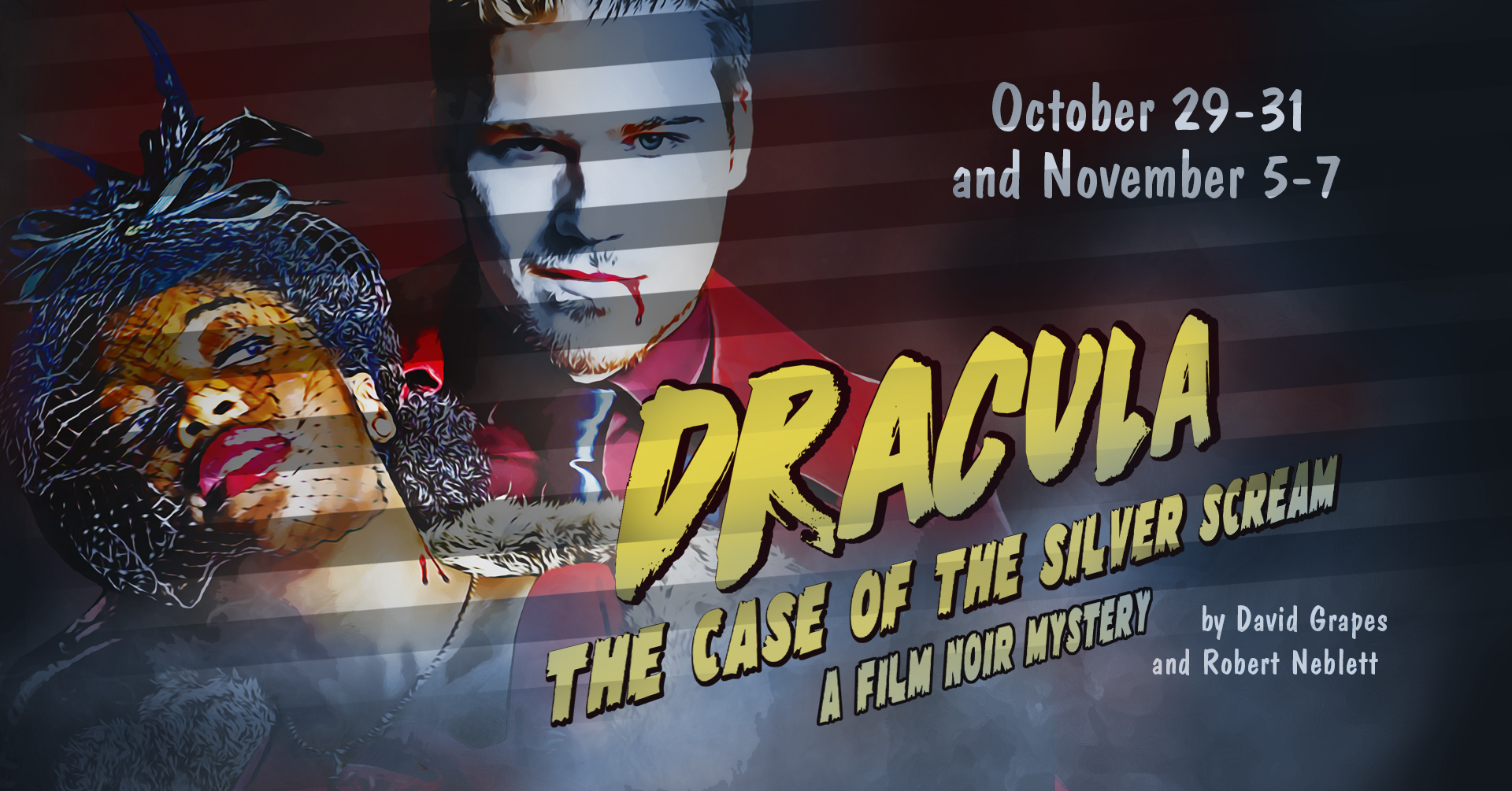 GCSC Visual and Performing Arts Presents Dracula: The Case of The Silver Scream, A Film Noir Mystery