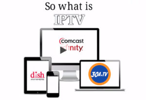 What is IPTV and how to use it