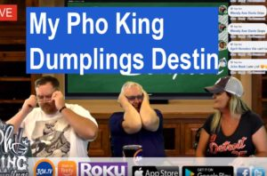 Nothing Scripted TV Show – New Restaurant My Pho King Dumplings #destin