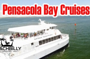 BeachBilly Lifestyle Pensacola Bay Cruises