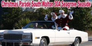 Christmas Parade South Walton 30A Seagrove Seaside