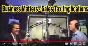 Business Matters – Sales Tax Implications With The Bean Team