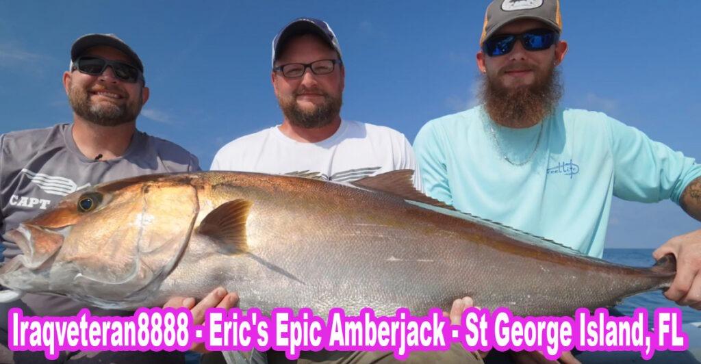 Iraqveteran8888 – Eric's Epic Amberjack – St George Island, FL