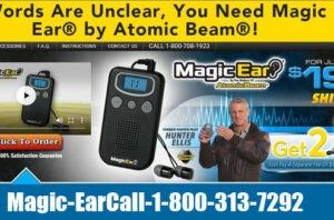 Magic Ear – Hear Better  Call 1-800-313-7292
