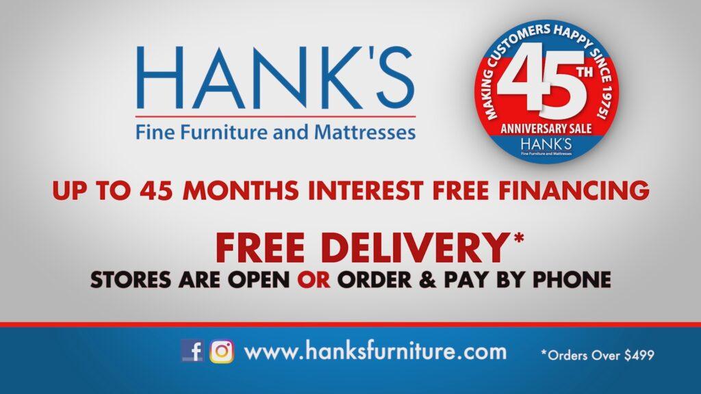 Hanks Fine Furniture 45th Anniversary