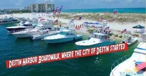Destin Harbor Boardwalk, where the city of Destin started