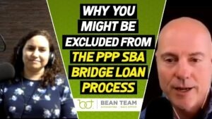 Why you might be excluded from the PPP SBA Bridge Loan Process