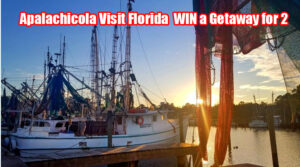 Apalachicola Visit Florida  WIN a Getaway for 2