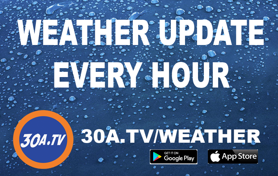 30A TV Weather Updated Hourly
