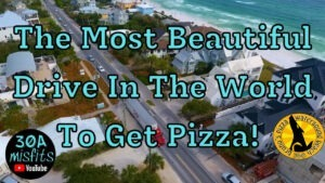Scenic 30A Drive to Brunos Pizza on 30a near Seaside FL 30a Misfits