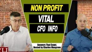 Non Profit Vital 501c CFO Information Answers That Count podcast